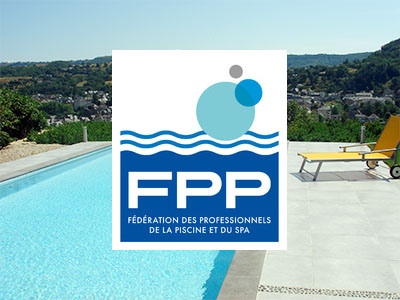 FPP : Fédération des Professionnels de la Piscine et du spa